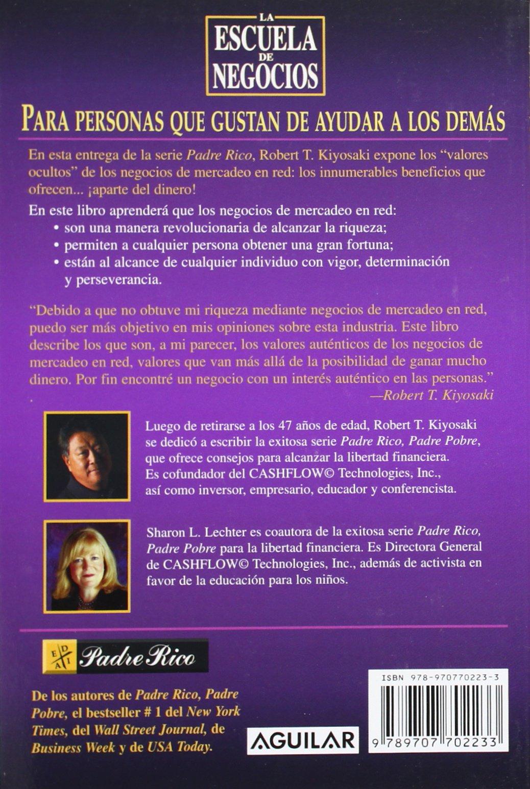 ESCUELA DE NEGOCIOS ROBERT T. KIYOSAKI - Libros De Millonarios