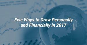 cinco-maneras-de-crecer-personal-y-financieramente-en-2017